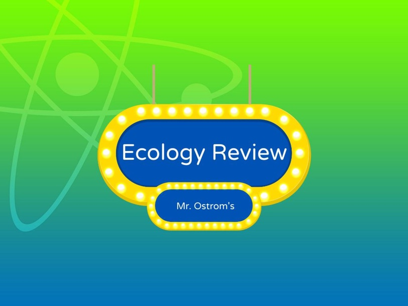 Ecology Review by Jhett Ostrom