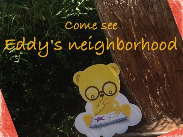 Eddy's Neighborhood by Tiny Tap