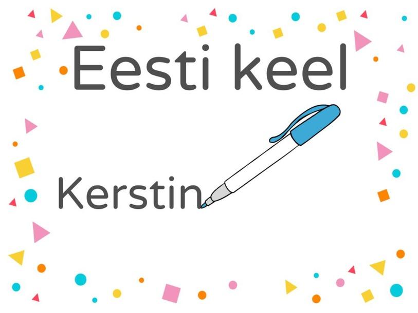 Eesti keel by Kerstin Kalda