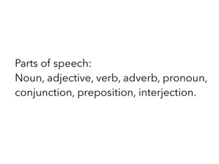 Eight Parts Of Speech by Mary Huckabee