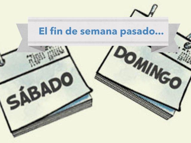 El Fin De Semana Pasado by Gabriela Maldonado