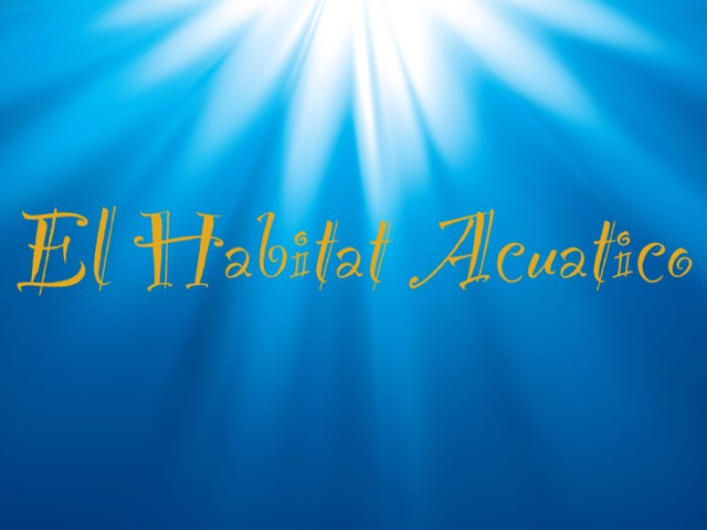 El Habitat Acuatico by Adriana Spicer