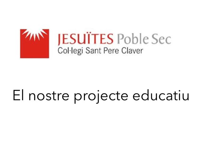 El nostre projecte educatiu by Sec Jesuïtes Poble