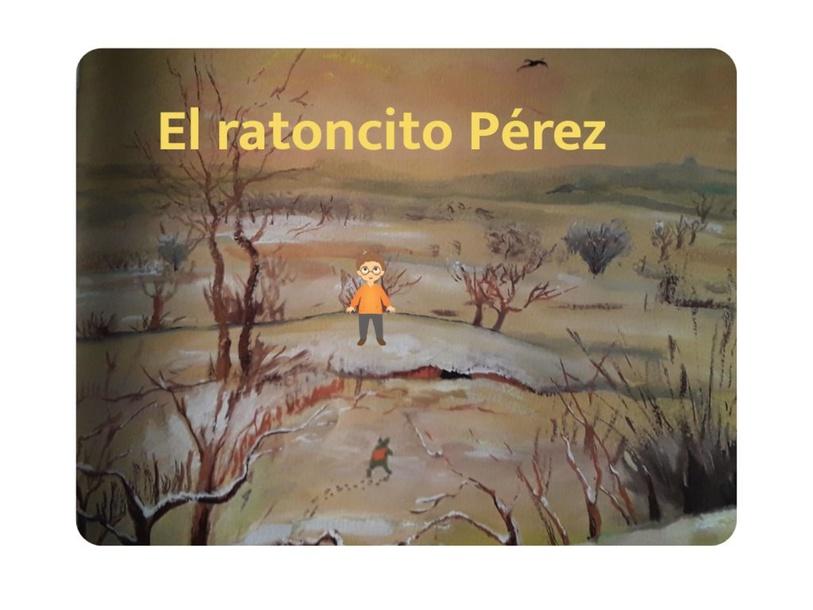 El ratoncito Pérez by Carlos Achucarro