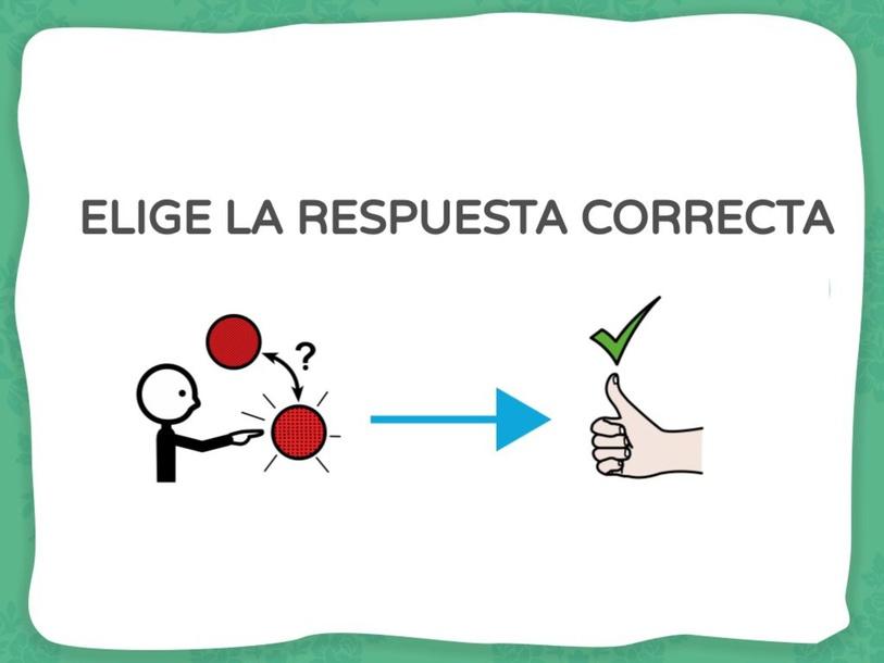 Elige la respuesta correcta by Estrella González-Mohíno