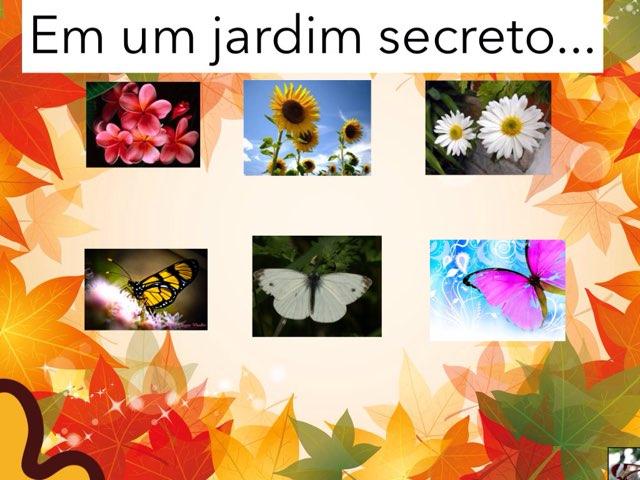 Em Um Jardim Secreto by Escola lápis de cor