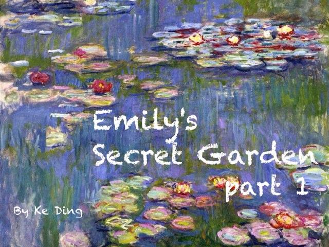 Emily's Secret Garden by ke ding