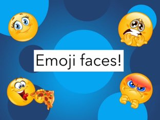 Emoji Faces! by Emily Hyde