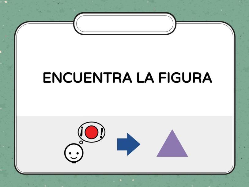 Encuentra la figura by Estrella González-Mohíno