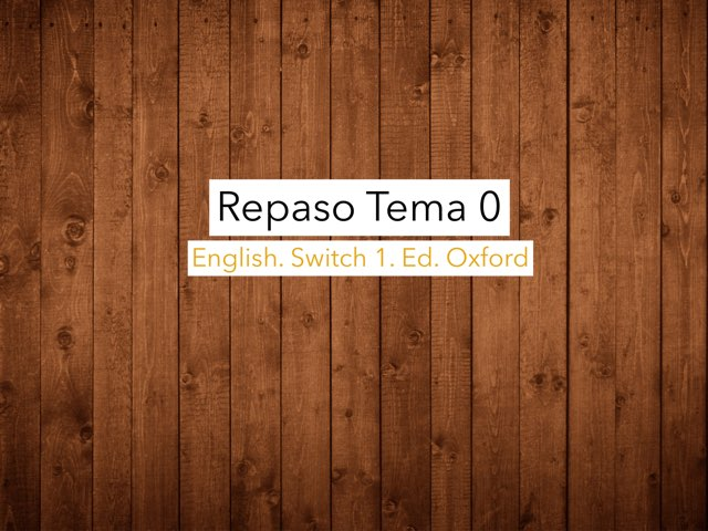 English Unit 0 by Juanma liceras