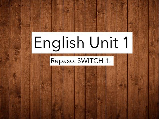 English Unit 1 by Juanma liceras