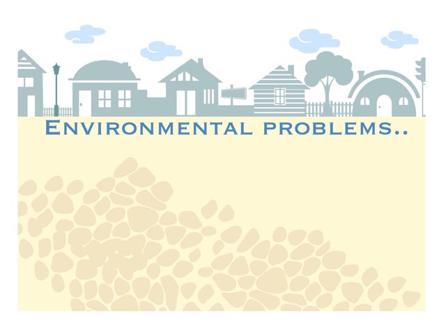 Environmental Problems  by Amal ahmed