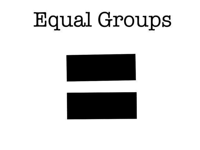 Equal Groups by Theresa Dengler