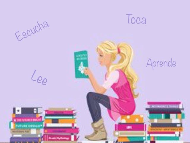 Escucha, lee, toca y aprende... by Zoila Masaveu