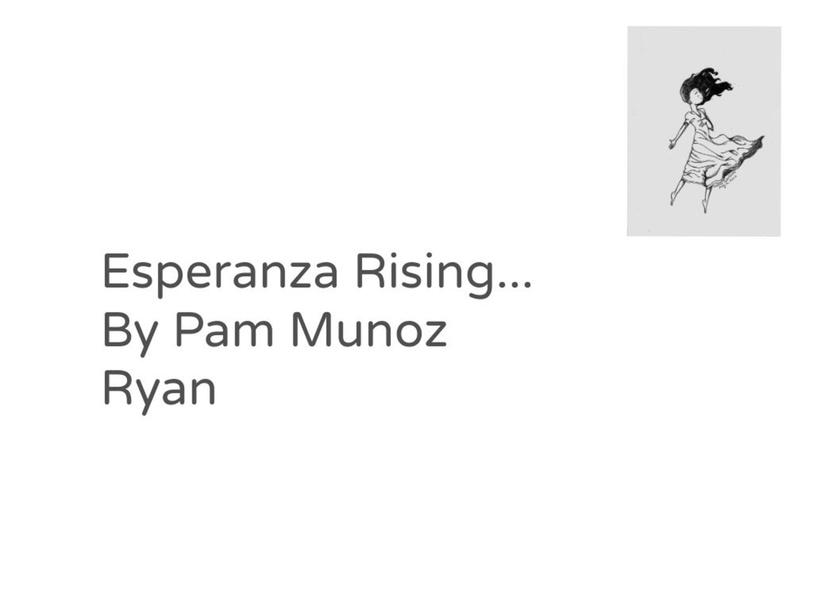 Esperanza Rising by Matilda Gladman _ Student - BryanRdES