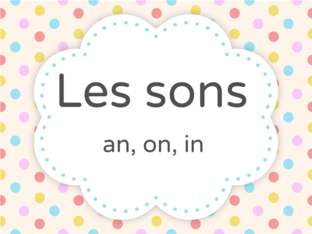 Evaluation les sons an, on, in  by nadeirdre Benmbarek