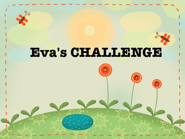 Eva's Challenge  by High-view Foundation