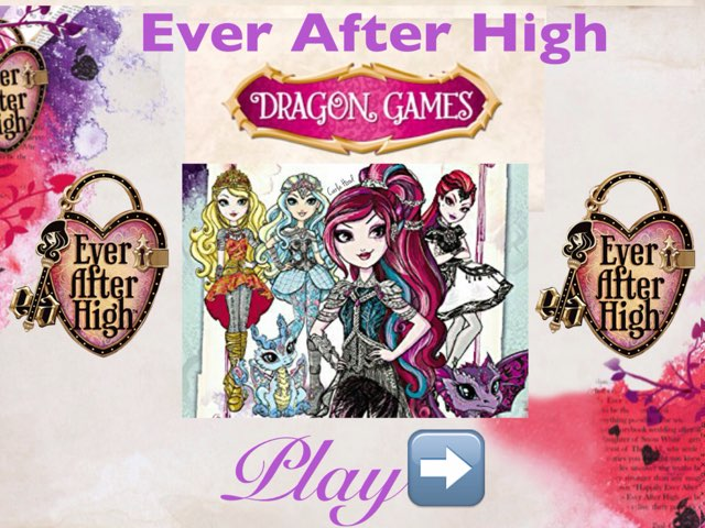 Ever After High-Dragon Games by Camilly Rangel