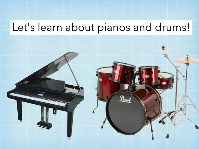 Exploring Pianos And Drums by Julie Gittoes-Henry