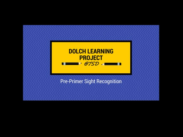 Word ID 1: Dolch Pre-Primer by TSD Library