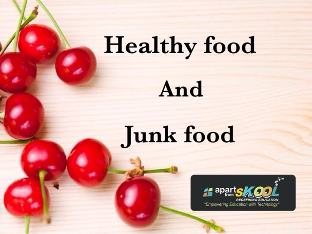 Healthy Food And Junk Food by TinyTap creator