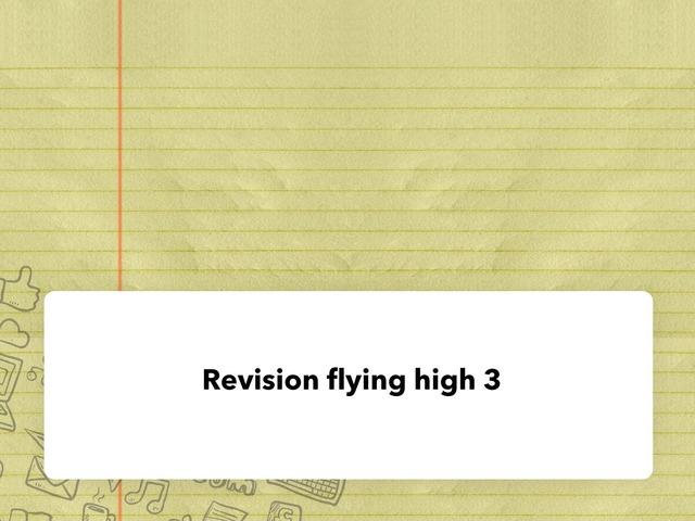 Revision Flying High 3 by زهرة الجمعان