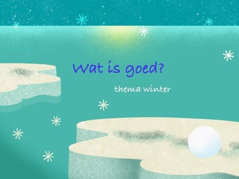 Wat is goed? by Nelleke Lürsen