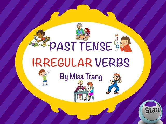 Past Tense Irregular Verbs by Trang Quỳnh
