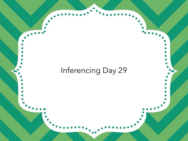 Inferencing Day 29 by Courtney visco