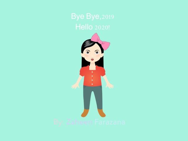 Bye Bye,2019 Hello 2020! by Idah Rahman
