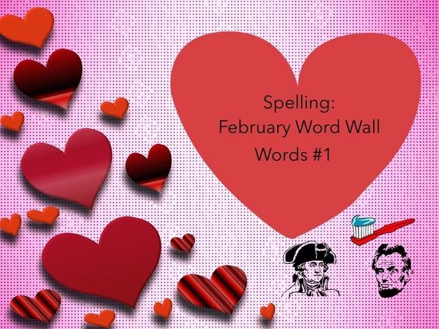 Spelling: February     by Carol Smith