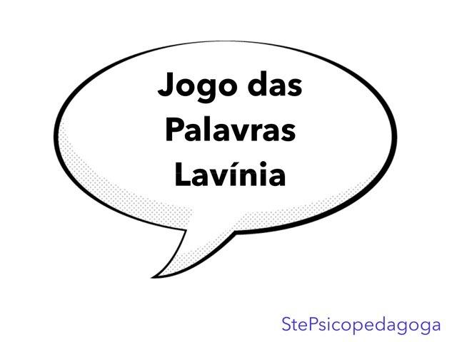 Jogo Das Palavras - Lavínia by ۞Ste Lonza