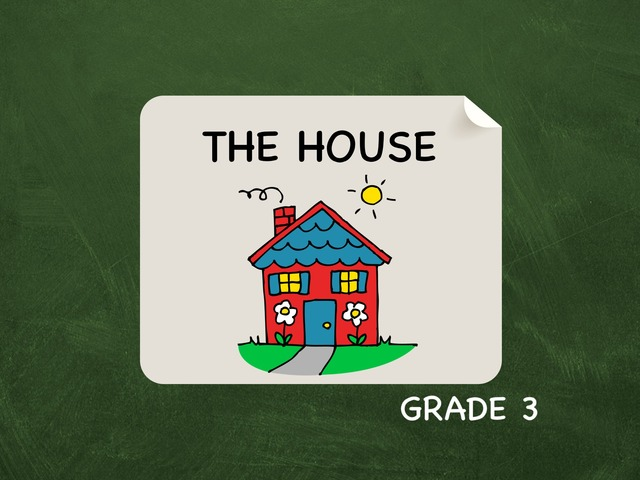 The House Grade 3 by Laurence Micheletti