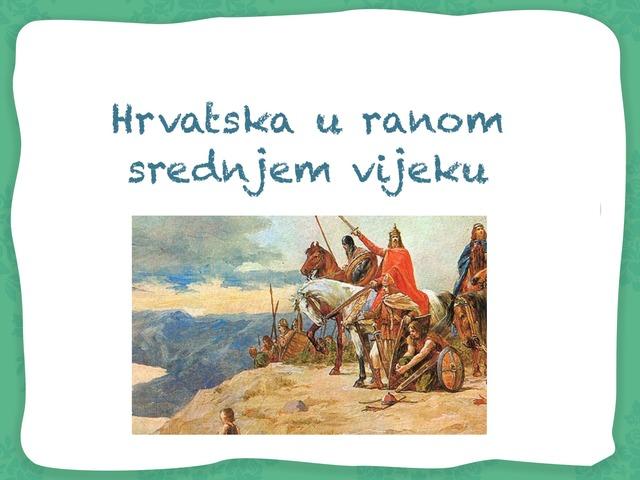 Hrvatska u ranom srednjem vijeku by Borka Sladonja