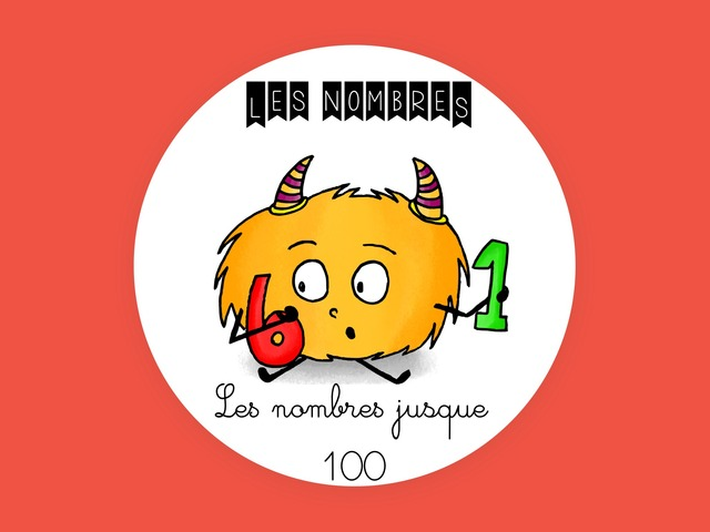Les nombres Jusque 100 by Madison Tsnr