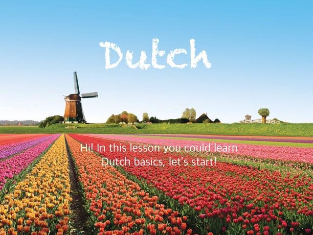 Dutch basics by Jose David 1507