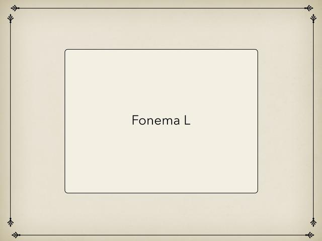 Fonema L by Ahmed Almaliki