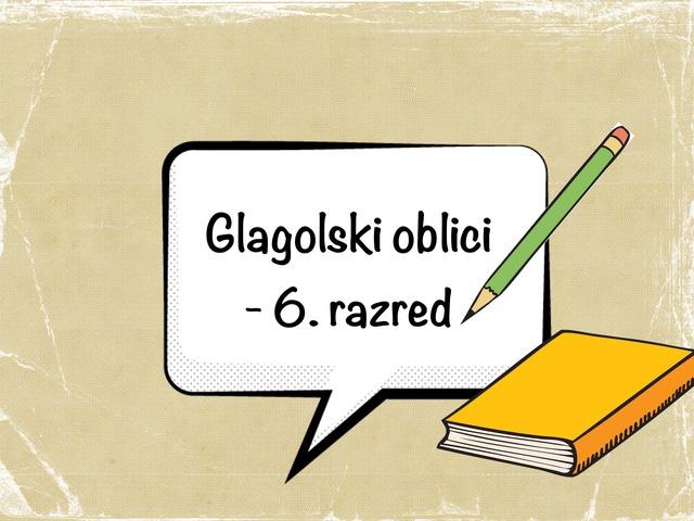 Glagolski oblici, 6.r by Sonja Perković