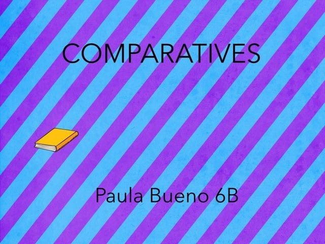 Comparatives Paula Bueno 6B by TinyTap 6