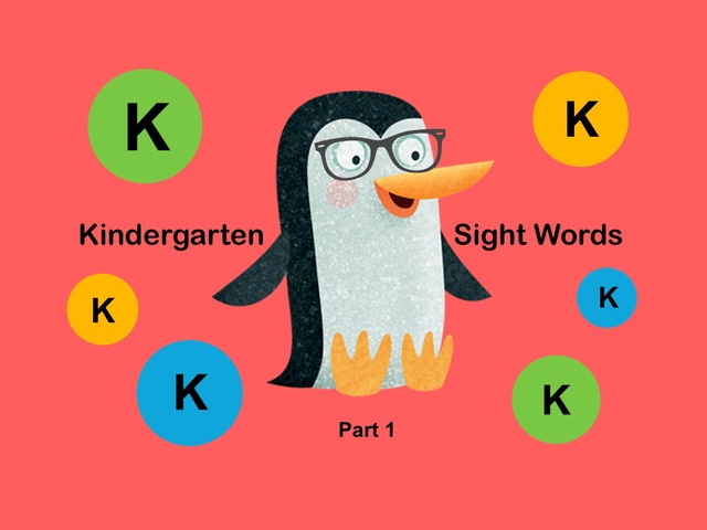 Kindergarten Sight Words 1 by Ellen Weber