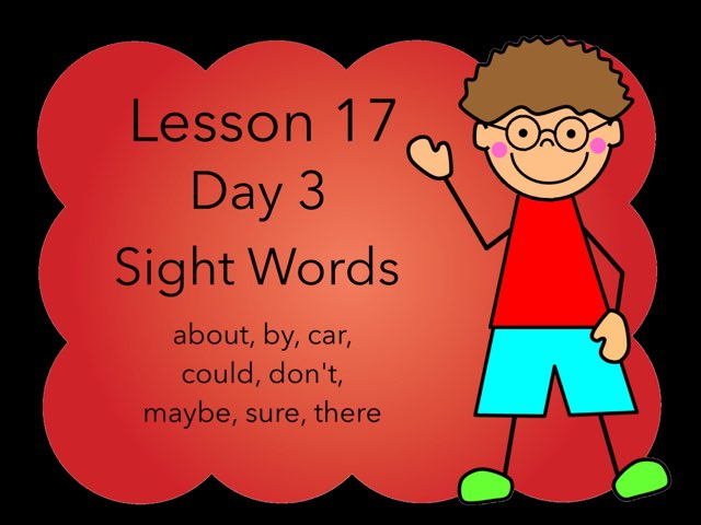 Lesson 17 Sight Words Day 3 by Jennifer