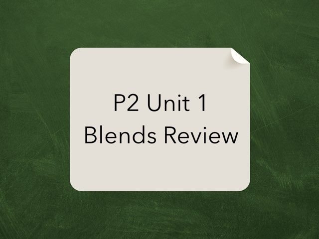 P2 Unit 1 Blends by Richard Murphy