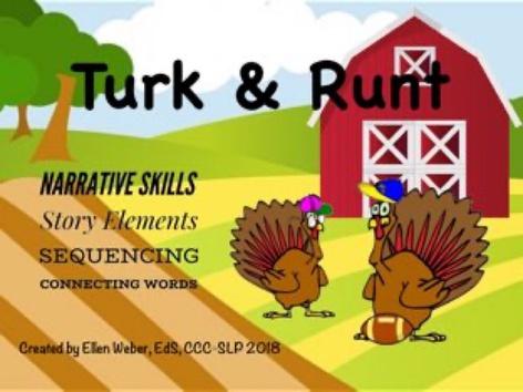 Turk & Runt Narrative Skills by Ellen Weber