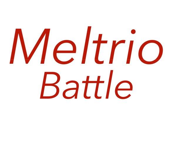 Meltrio by Melle Melle