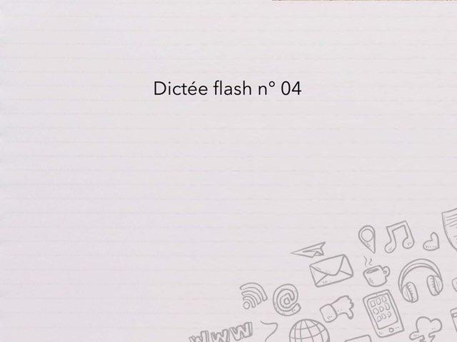 Dictée Flash N° 04 by Cédric Houbrechts
