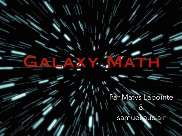 Galaxy math by Mat & Sam Lap & Auc