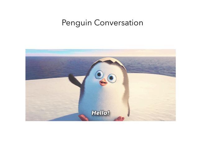 Penguin Conversation by Alyssa Lambert