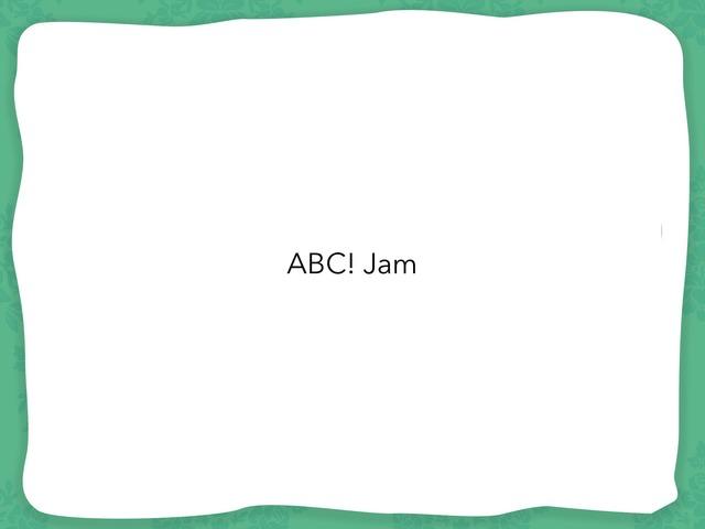 ABC Jam by Giseli Jewett