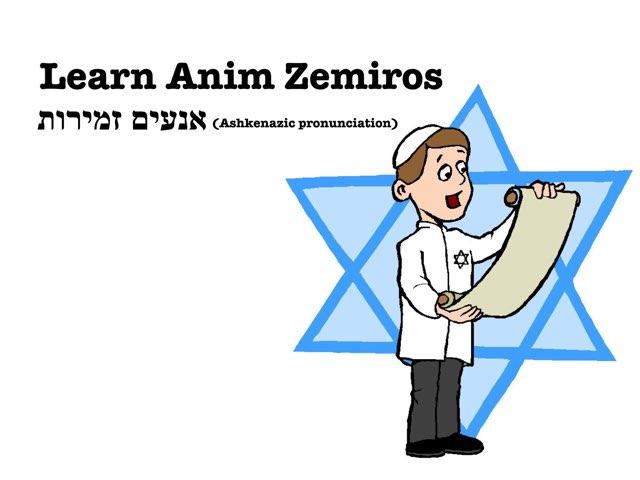 Anim Zemiros (ashkanazi) by Mr MM