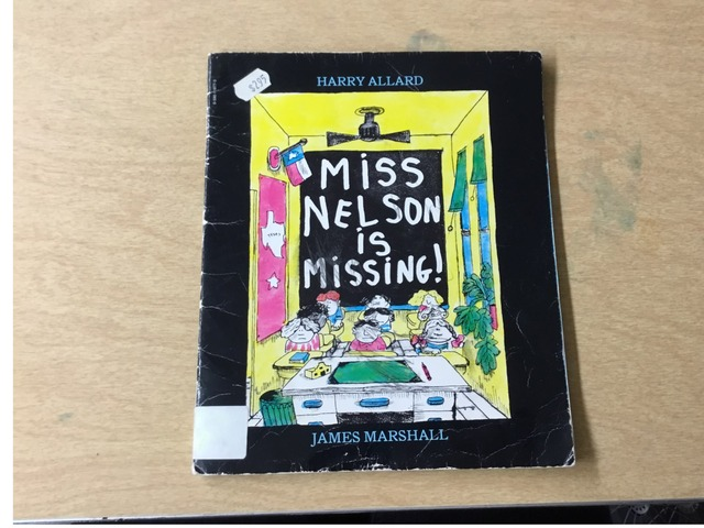 Miss Nelson Is Missing! by Evie Dencklau